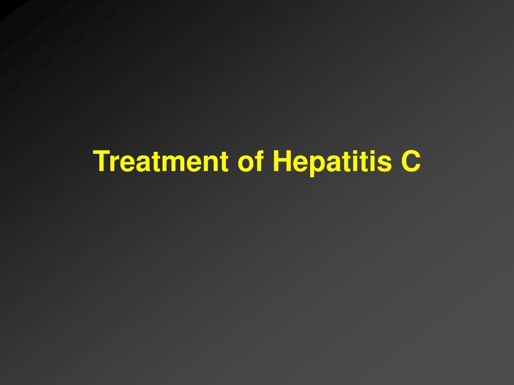 Treatment of Hepatitis C