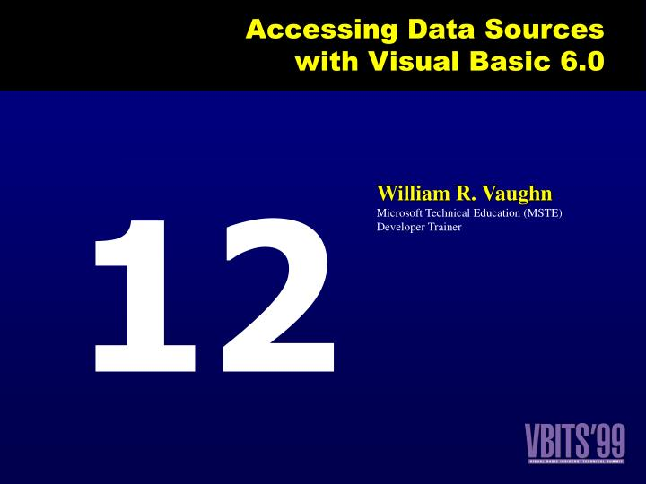 accessing data sources with visual basic 6 0 n.