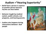audism hearing superiority