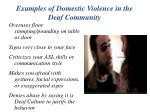 examples of domestic violence in the deaf community