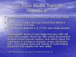 can razor blades transmit hepatitis b
