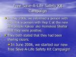 free save a life safety kit campaign