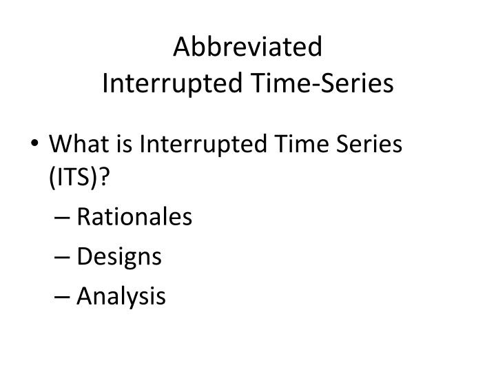 abbreviated interrupted time series n.