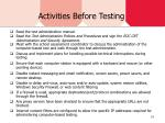 activities before testing