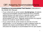 cbt assigning accommodated forms