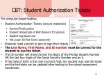 cbt student authorization tickets