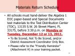 materials return schedule