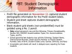 pbt student demographic information