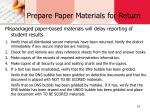 prepare paper materials for return