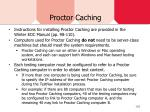 proctor caching