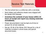 receive test materials