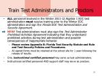 train test administrators and proctors