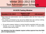 winter 2011 2012 eoc test administration schedule