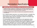 workstation specifications1