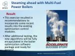 steaming ahead with multi fuel power boilers1