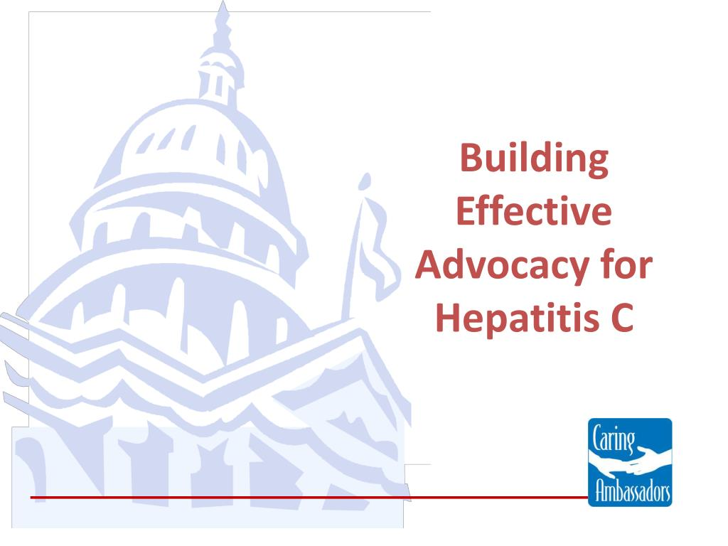 building effective advocacy for hepatitis c l.