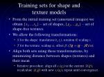 training sets for shape and texture models