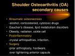 shoulder osteoarthritis oa secondary causes