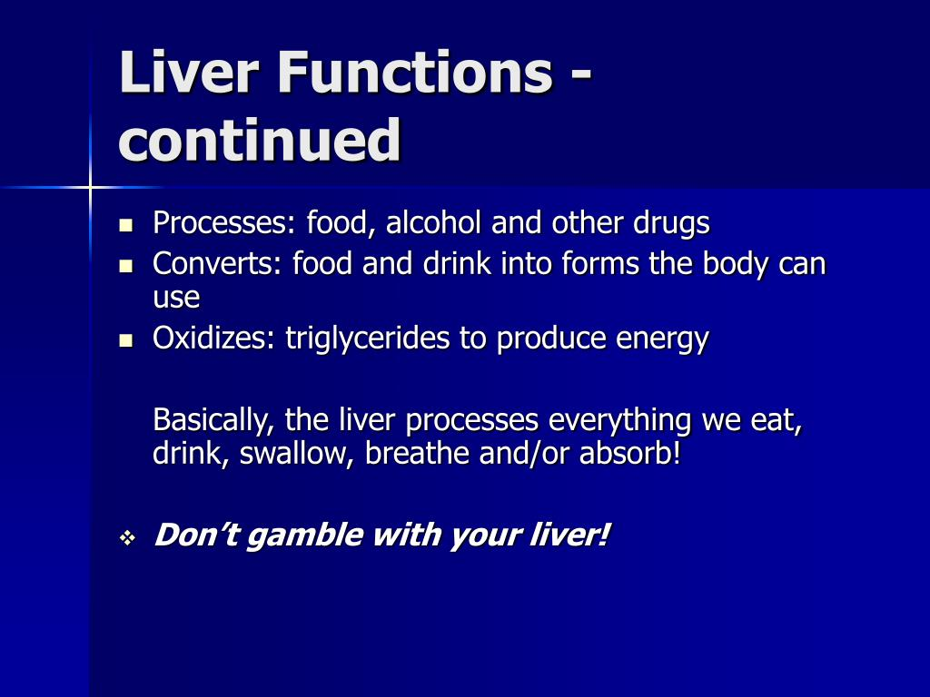 Liver Functions - continued