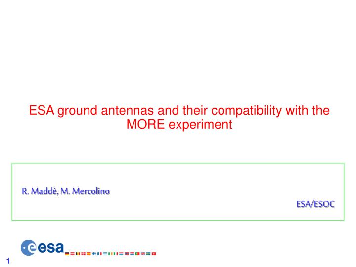 esa ground antennas and their compatibility with the more experiment n.