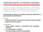 application specific ds modulator topologies