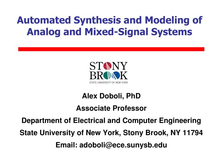automated synthesis and modeling of analog and mixed signal systems n.