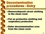 decontamination procedures entry