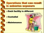 operations that can result in asbestos exposure