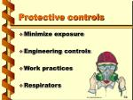 protective controls