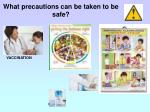 what precautions can be taken to be safe
