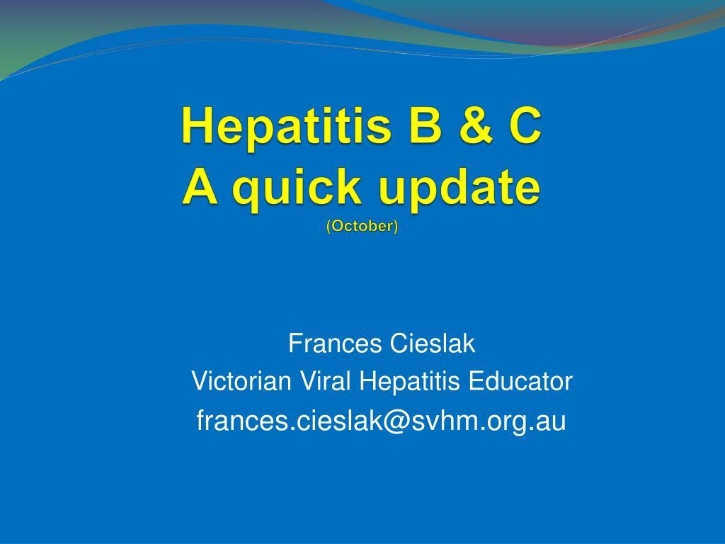 hepatitis b c a quick update october l.