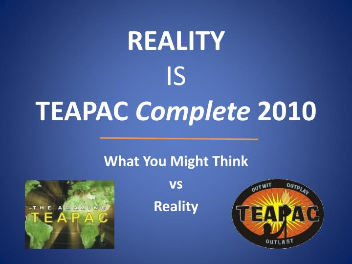 reality is teapac complete 2010 n.