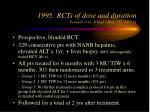 1995 rcts of dose and duration poynard et al n engl j med 332 1457 62