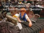 cost accumulation for job shop and batch production operations