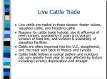 live cattle trade