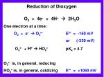 reduction of dioxygen