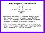 thiol reagents dithiothreitol