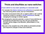 thiols and disulfides as nano switches