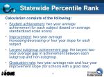 statewide percentile rank1