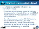 who receives an accreditation status