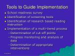 tools to guide implementation