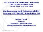 conformance and interoperability testing wtsa 08 resolution 76