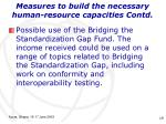 measures to build the necessary human resource capacities contd