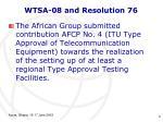 wtsa 08 and resolution 76