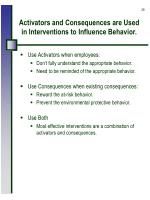 activators and consequences are used in interventions to influence behavior