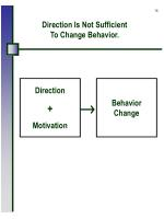 direction is not sufficient to change behavior