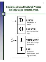 employees use a structured process to follow up on targeted areas