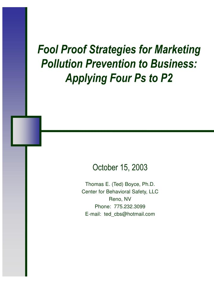 fool proof strategies for marketing pollution prevention to business applying four ps to p2 n.