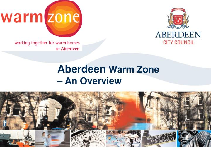 aberdeen warm zone an overview n.