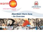 aberdeen warm zone an overview
